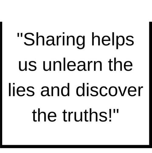 SHARING Our Stories Helps Us Unlearn the LIES of CDV and Discover the TRUTHS